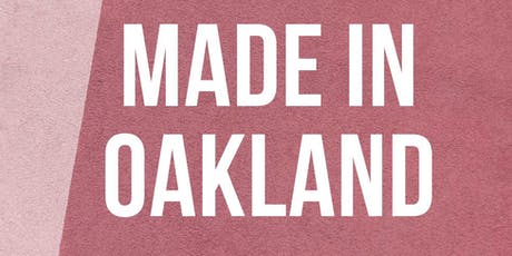 Made in Oakland: discover local art, wine, crafts at Côte West Winery tickets