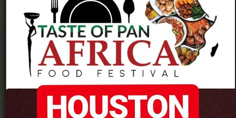 TASTE OF PAN-AFRICA  - HOUSTON tickets