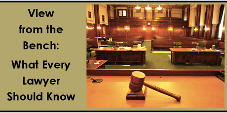 View from the Bench: What Every Lawyer Should Know - Live CLE tickets