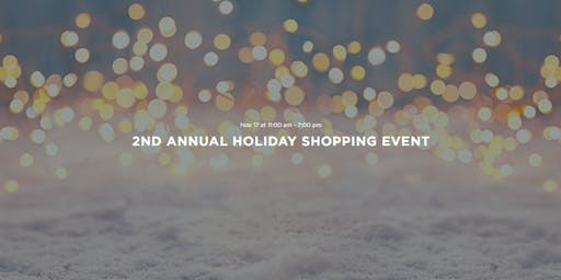 2nd Annual Holiday Shopping Event