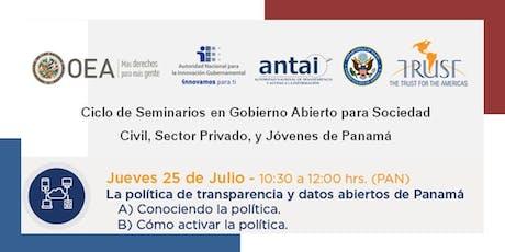 Panamá, SEMINARIO 6: la Política de Transparencia y Datos Abiertos de Panamá tickets