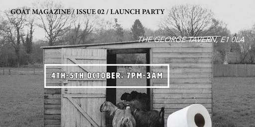 GOAT Mag / Issue 02 / Launch Party
