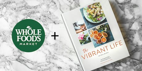 """Amanda Haas Book Signing """"The Vibrant Life"""" and Special Diet Discussion tickets"""