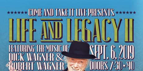 LIFE AND LEGACY II: The Music of Dick Wagner and Robert Wagner w/ 99 Crimes tickets