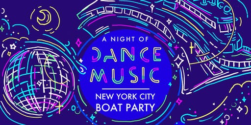NYC #1 Dance Music Boat Party Manhattan Saturday July 27 Yacht Cruise