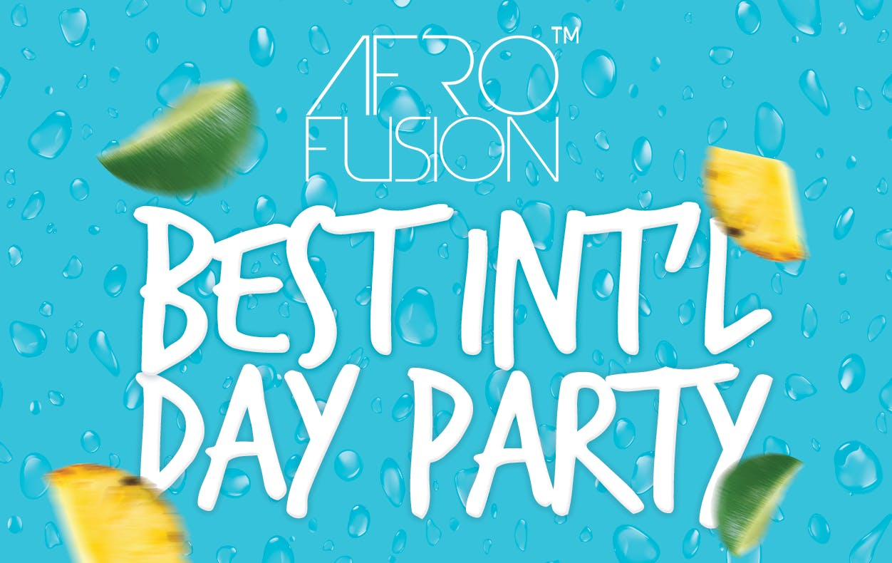 Afro Fusion Best Int'l Day Party