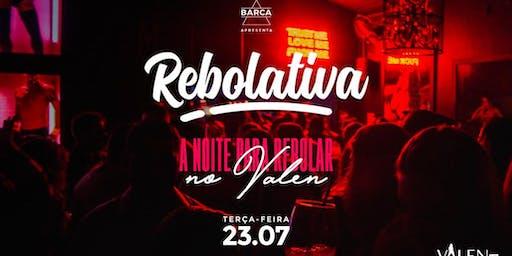 Rebolativa | Valen bar