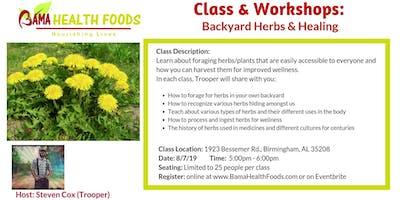Backyard Herbs & Healing