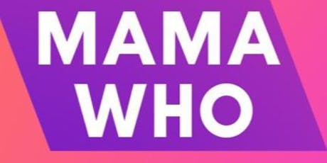 The Mama Who Workshop tickets