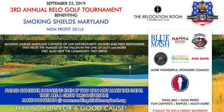 The 3rd Annual RELO Golf Tournament benefiting Smoking Shields Maryland tickets