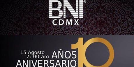 BNI Aniversario 10 años Ciudad de México boletos