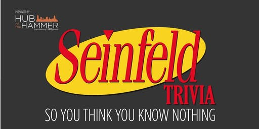 Seinfeld Trivia Night - Tilsonburg