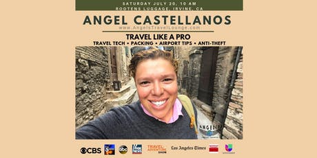 Travel Like A Pro with Angel Castellanos tickets