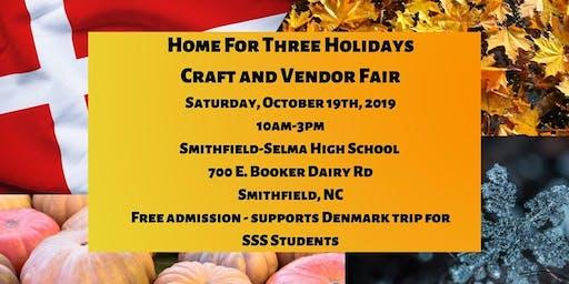 Home For Three Holidays Craft and Vendor Fair