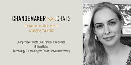 Changemaker Chat with Brittan Heller, Technology & Human Rights Fellow, Harvard University tickets