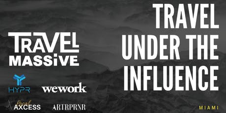 Travel Under The Influence tickets