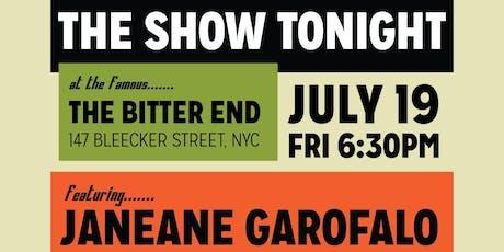 The Show Tonight: Starring Janeane Garofalo (FULL PRICE) tickets