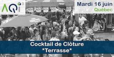 Cocktail de clôture *Terrasse* - Québec