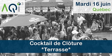 Cocktail de clôture *Terrasse* - Québec billets