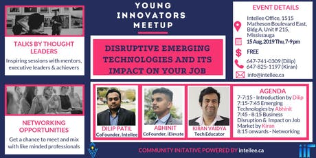 Young Innovators Meetup: Emerging Technologies and it's impact on jobs tickets