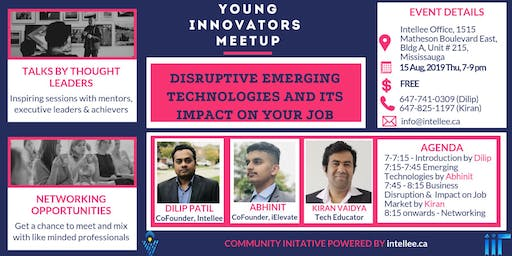 Young Innovators Meetup: Emerging Technologies and it's impact on jobs