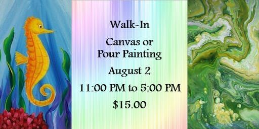 Walk-In: Canvas or Pour Painting