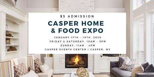 Casper Home & Food Expo