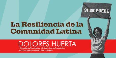 La Resiliencia de la  Comunidad Latina tickets