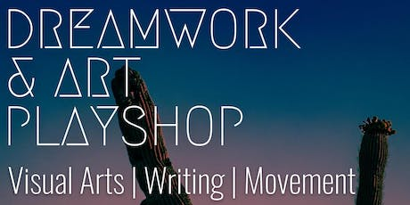 Dreamwork & Art Playshop tickets