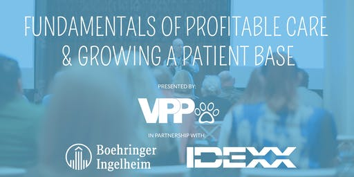 Fundamentals of Profitable Care and Growing Your Patient Base | Philly