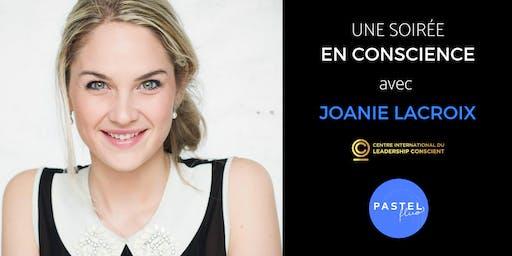 Une soirée en conscience avec Joanie Lacroix