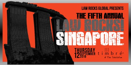 5th Annual Law Rocks! Singapore tickets
