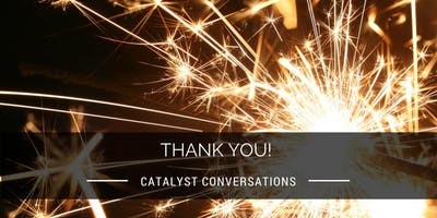 Support Catalyst Conversations' 2019-20 Season
