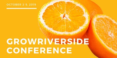 6th Annual GrowRIVERSIDE Conference