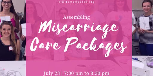 Miscarriage Care Package Assembly: July