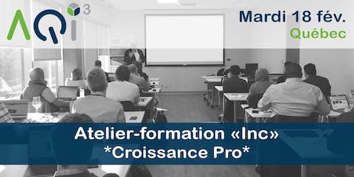 """Atelier-formation """"Inc"""" *Croissance Pro*- Québec"""