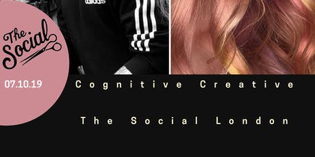 Cognitive Creative @ The Social London tickets