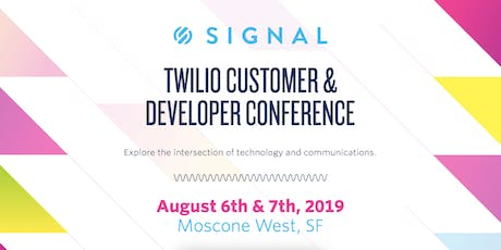 SIGNAL: Customer and Developer Conference tickets