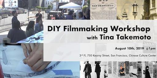 DIY Filmmaking Workshop with Tina Takemoto