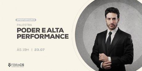 [Vitória] Palestra Gratuita - Poder e Alta Performance | 23 JULHO ingressos