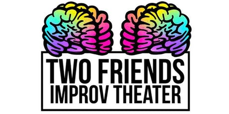 Two Friends Improv Theater Level 1 Improv Class tickets