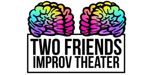 Two Friends Improv Theater Level 1 Improv Class