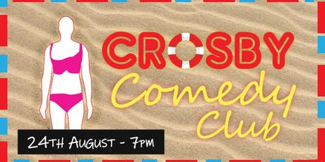 Crosby Comedy Club tickets