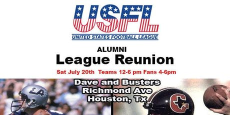Dave & Buster's All USFL Alumni League Reunion hosted by Houston Gamblers  tickets