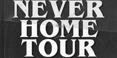 Never Home Tour