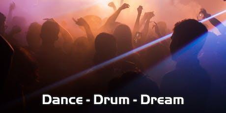 Dance - Drum - Dream tickets