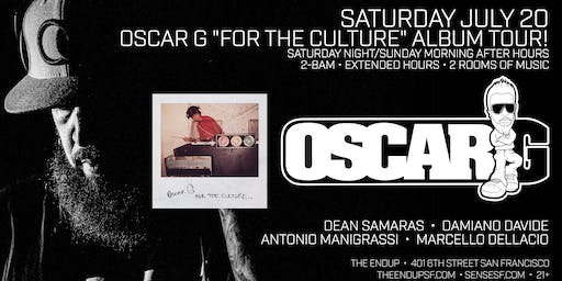 OSCAR G For the Culture Album Tour - After Hours at Endup