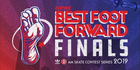 Zumiez Best Foot Forward FINALS! tickets