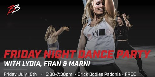 Brick Bodies Friday Night Dance Party