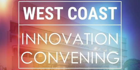 West Coast Innovation Convening - August 2019 tickets